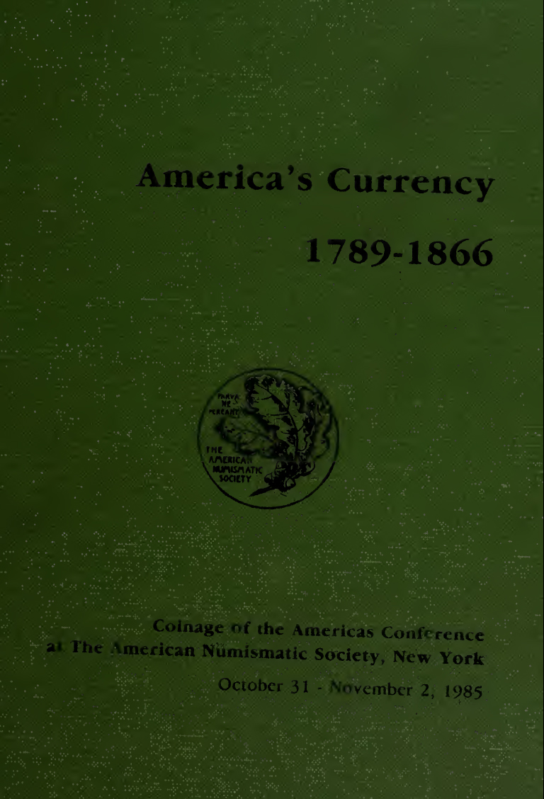 Ans Digital Library Americas Copper Coinage 1789 1866 Coinage Of