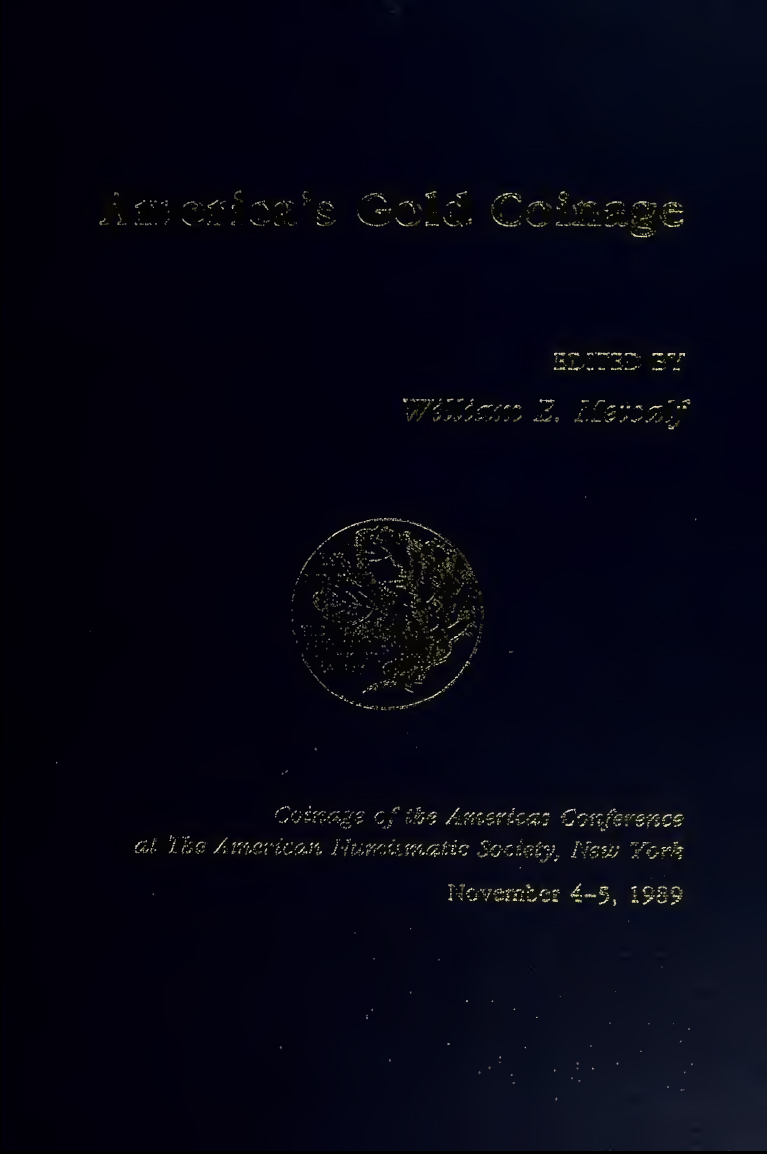 ans digital library america s gold coinage coinage of the americas