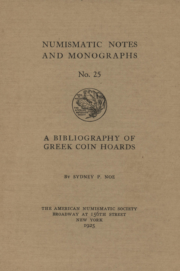 ANS Digital Library: Bibliography of Greek Coin Hoards