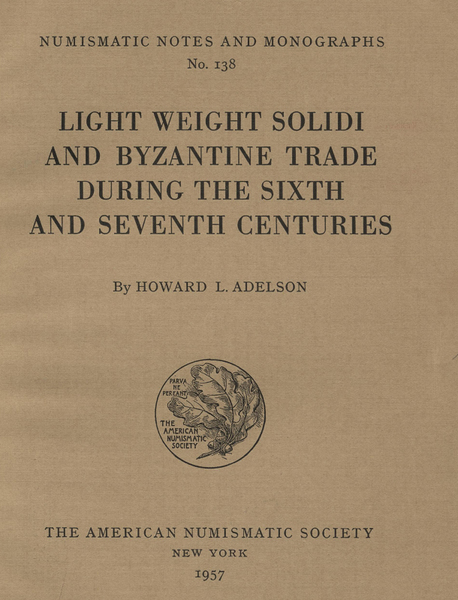 ans digital library light weight solidi and byzantine trade dring