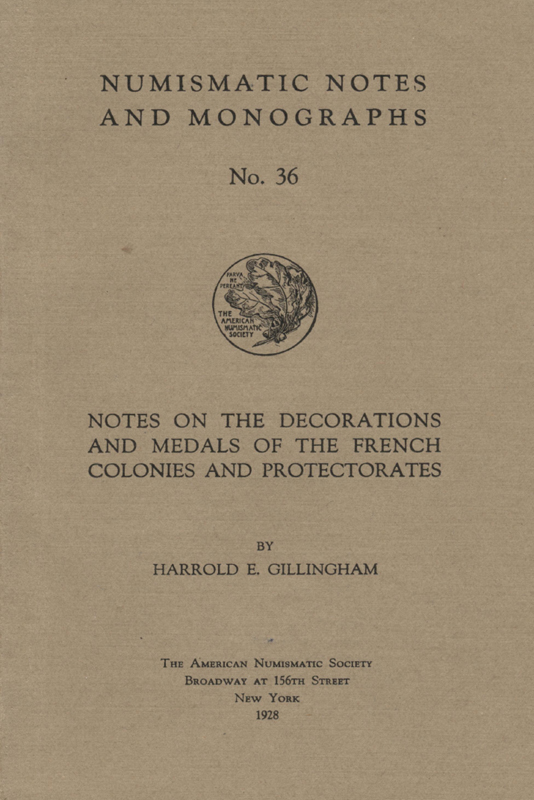 ANS Digital Library: Notes on the decorations and medals of