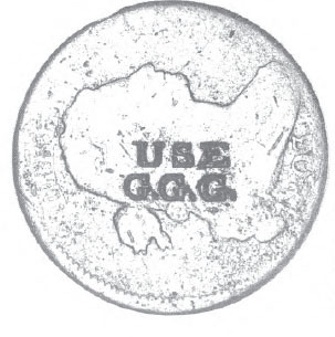 This Goodwin Stamp Marked USE GGG On The Obverse Of An 1803 Cent Refers To Goodwins Grand Grease Imprint Appears Not Only Large Cents But