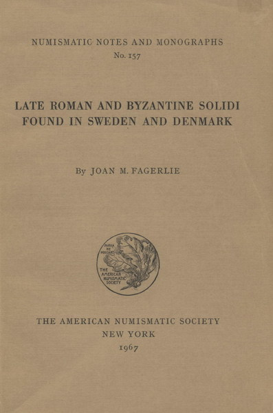 ans digital library late roman and byzantine solidi found in sweden