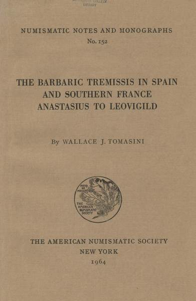 ans digital library barbaric tremissis in spain and southern france