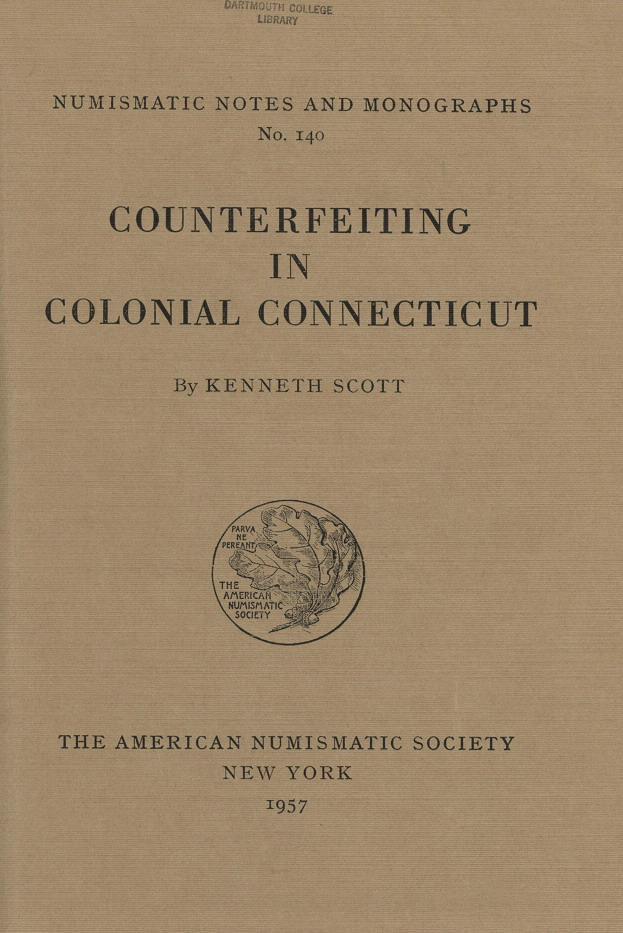 ANS Digital Library: Counterfeiting in Colonial Connecticut